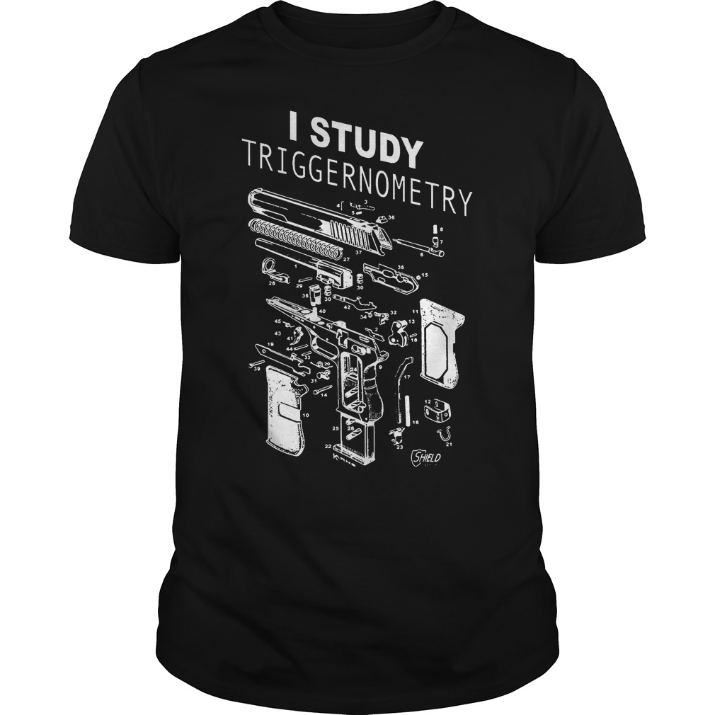 Best Price I Study Triggernometry shirt Classic Guys / Unisex Tee