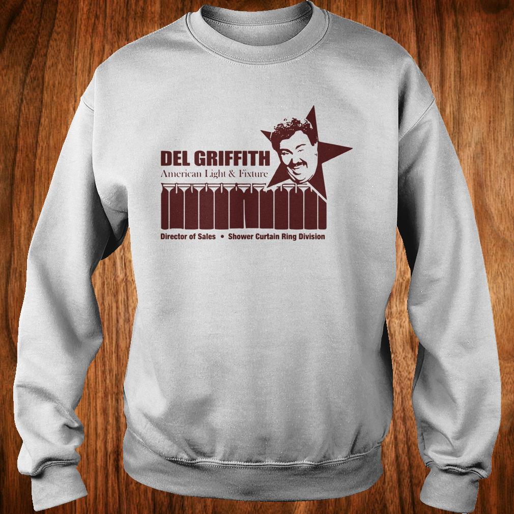 Hot Del Griffith American Light and Fixture shirt Sweatshirt Unisex