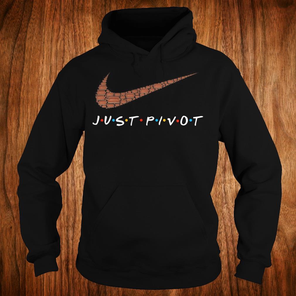 Hot Nike just pivot shirt Hoodie