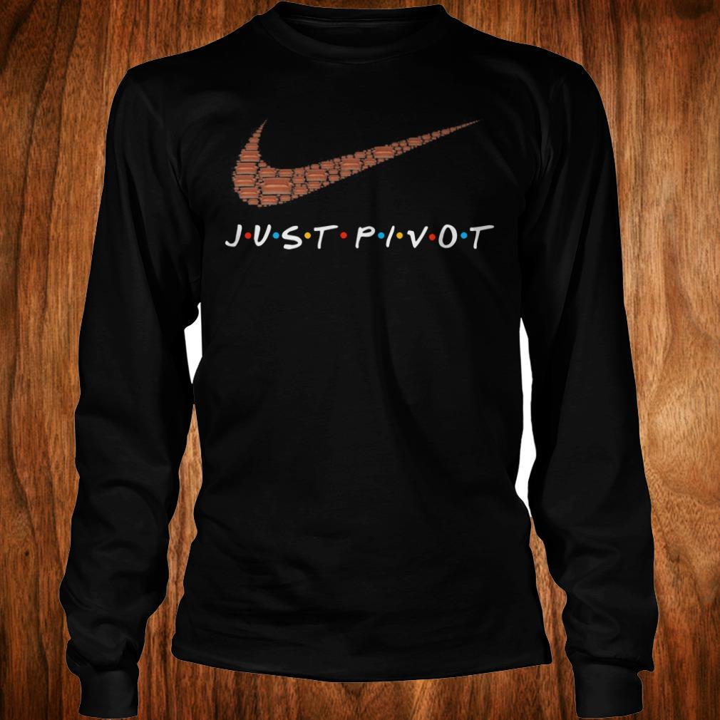 Hot Nike just pivot shirt Longsleeve Tee Unisex