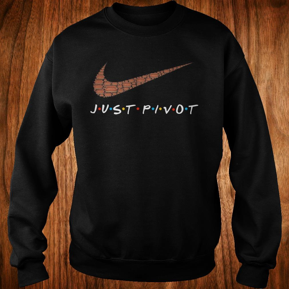 Hot Nike just pivot shirt Sweatshirt Unisex