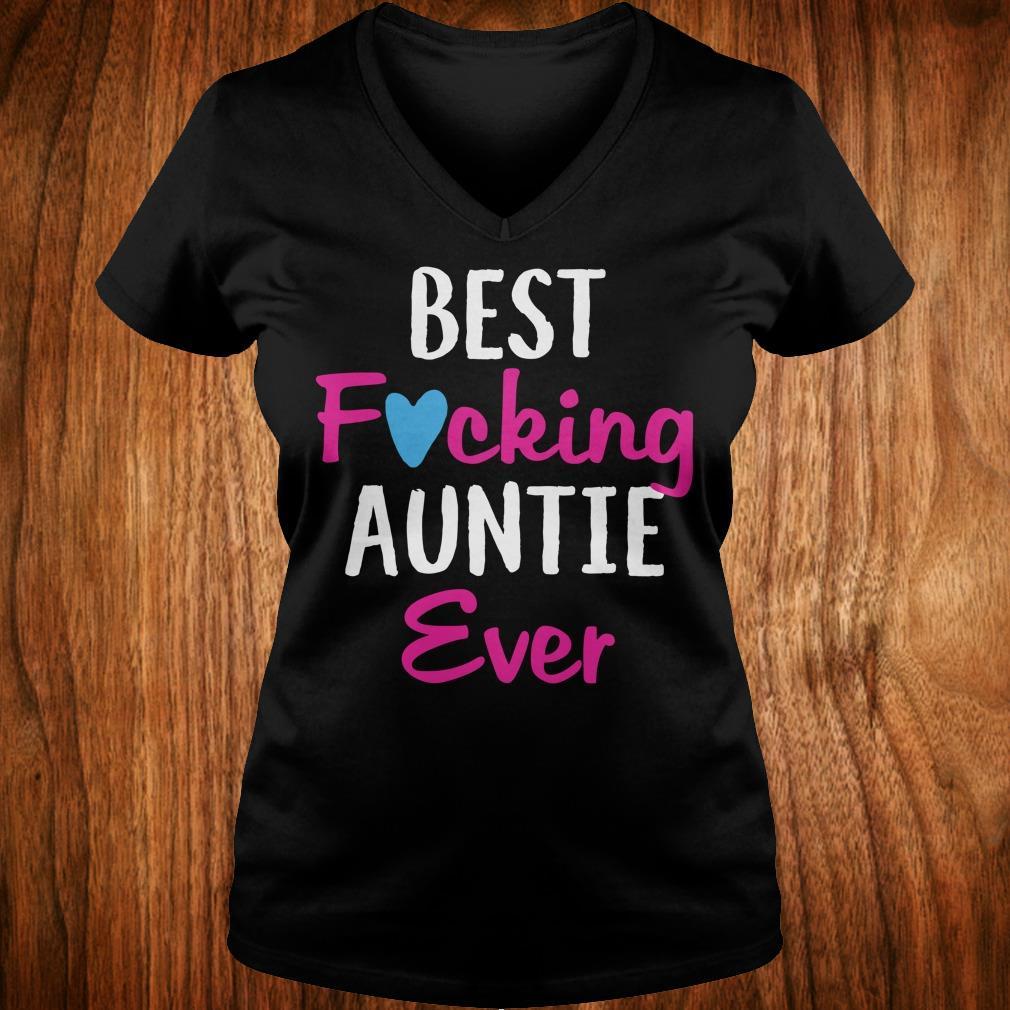 Nice Best fucking auntie ever shirt Ladies V-Neck