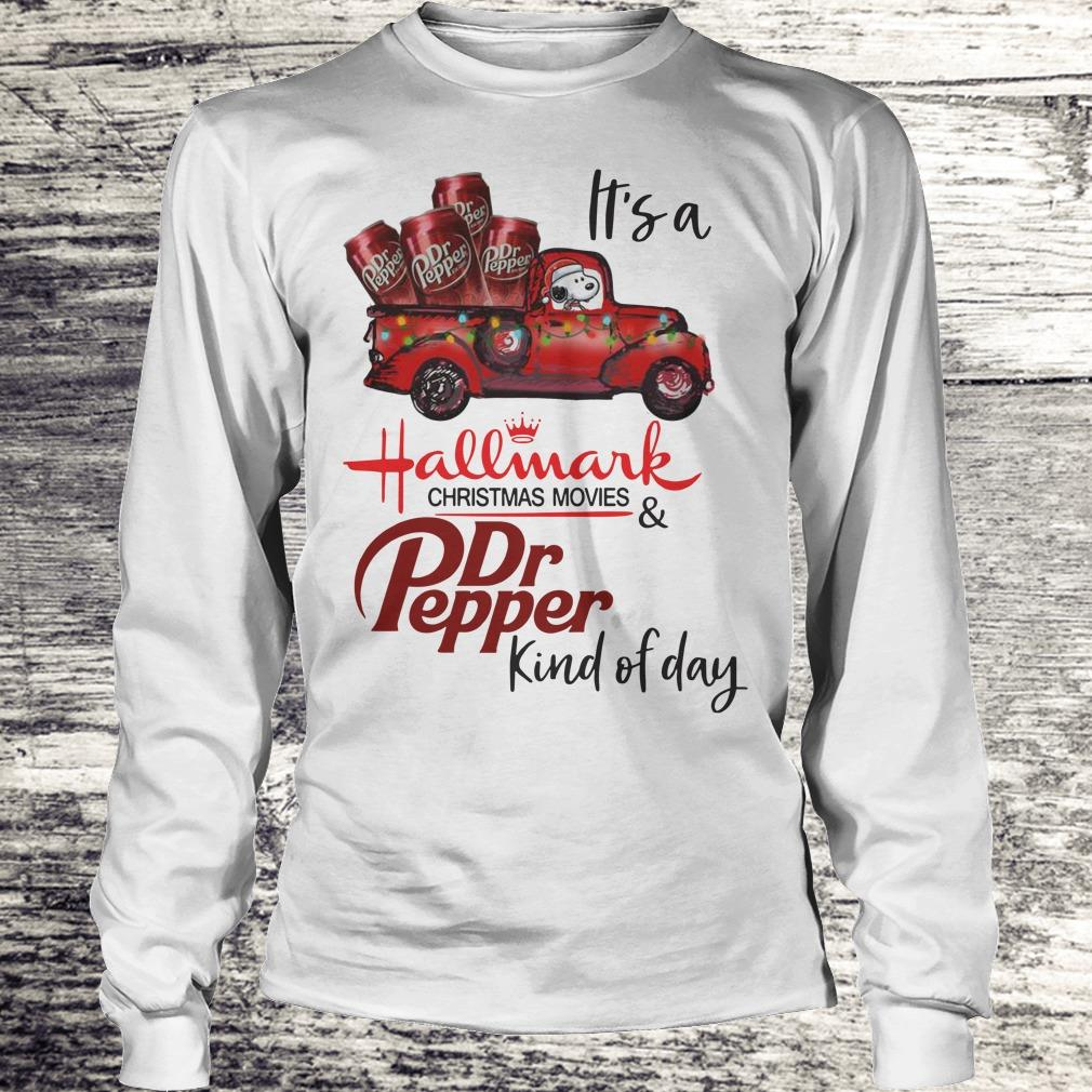 Nice It's a Hallmark christmas movies Dr Pepper kind of day shirt Longsleeve Tee Unisex