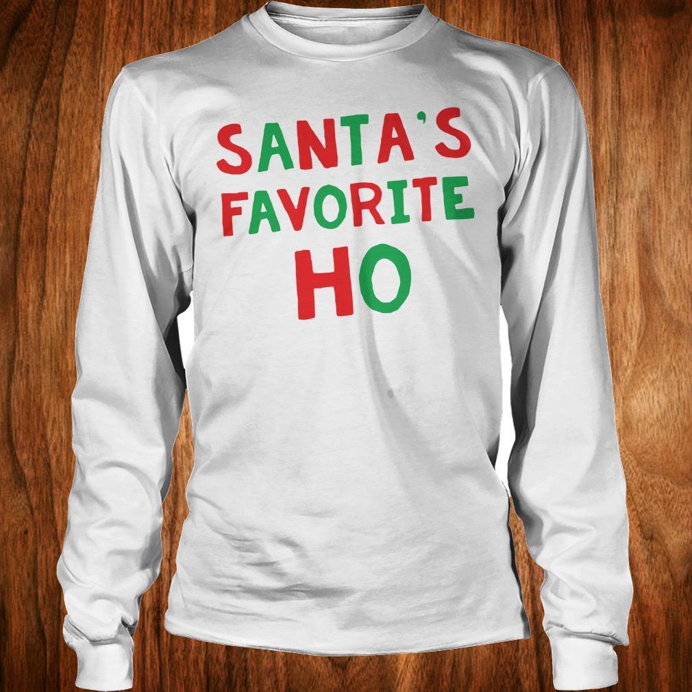 Official Santa's Favorite Ho shirt Longsleeve Tee Unisex