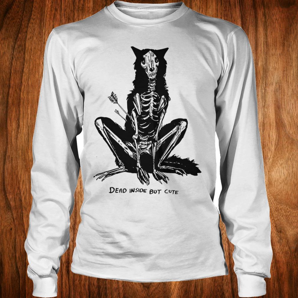 Original Dead inside but cute shirt Longsleeve Tee Unisex