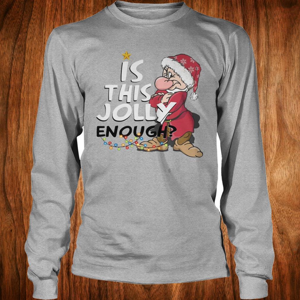Original Is this jolly enough shirt Longsleeve Tee Unisex