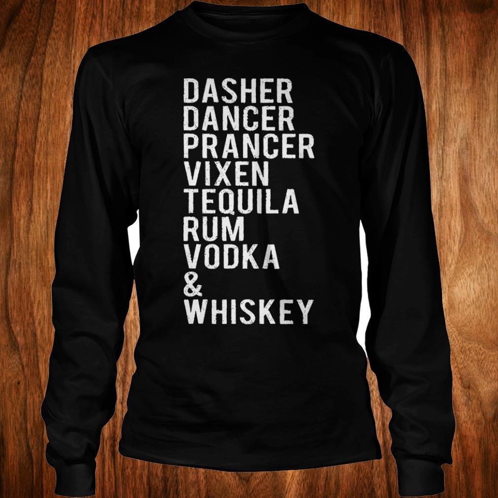 Premium Dasher dancer prancer vixen tequila rum vodka whiskey shirt
