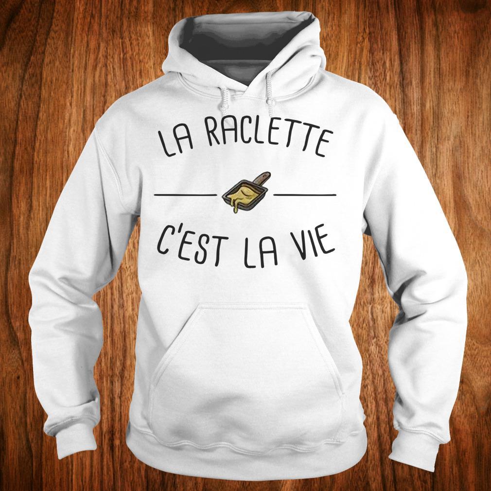 Premium La raclette C'est la vie shirt Hoodie