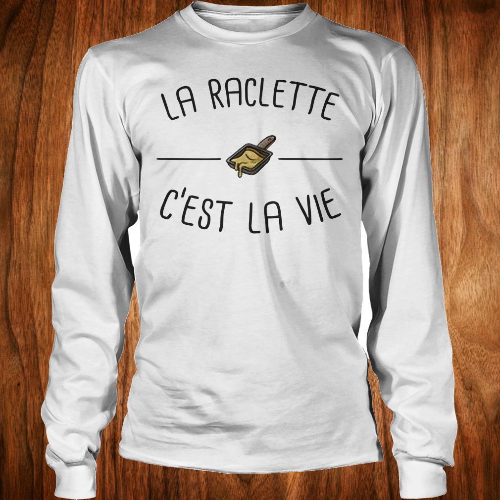 Premium La raclette C'est la vie shirt Longsleeve Tee Unisex