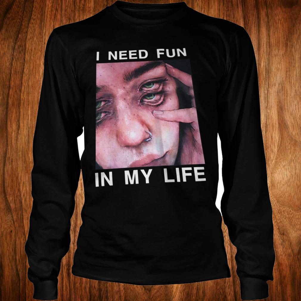 Premium The Drums Surreal Glitchy I need fun in my life shirt Longsleeve Tee Unisex