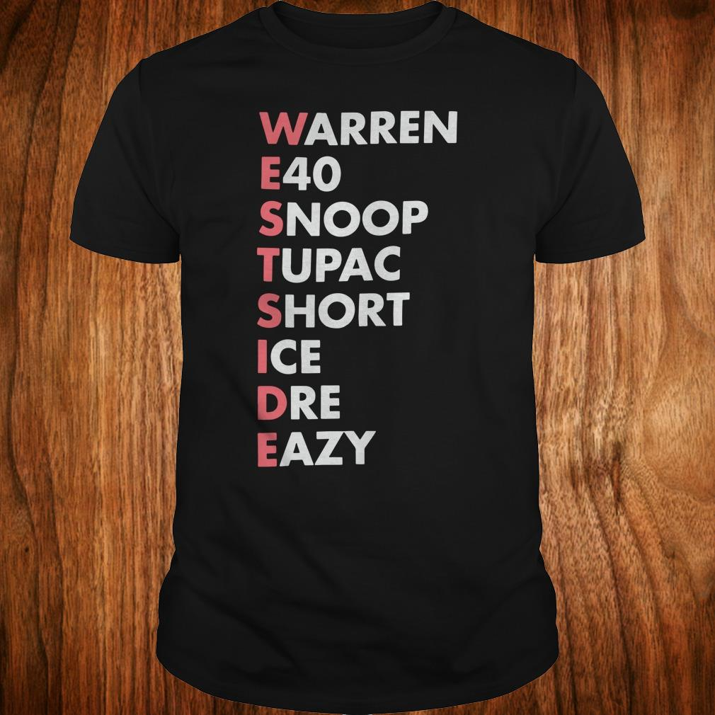 The best Westside Warren E40 Snoop Tupac Short Ice Dre Eazy shirt Classic Guys / Unisex Tee