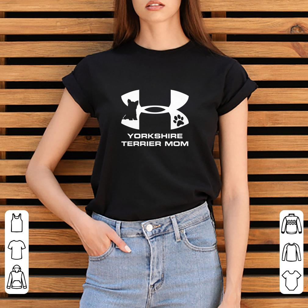 Under Armour Yorkshire Terrier Mom Shirt 3 1.jpg