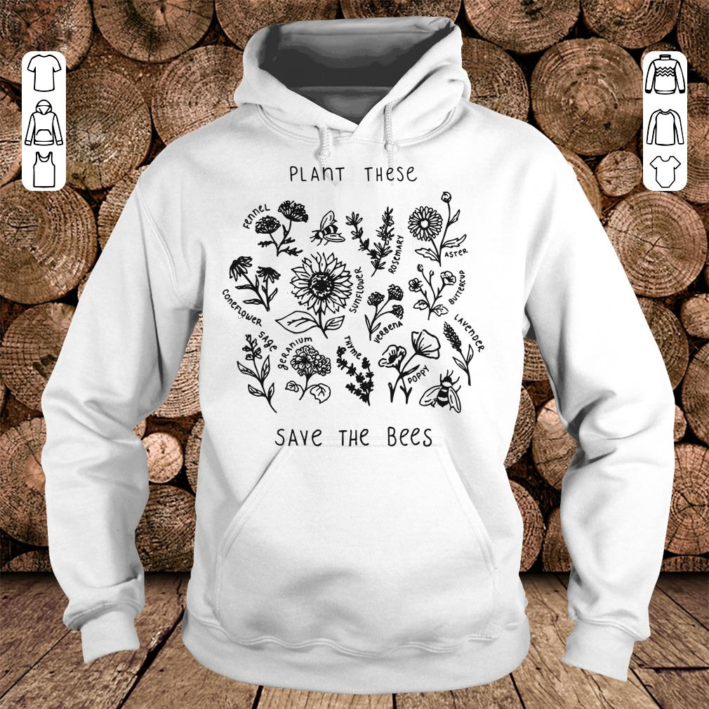Awesome The bees Plant these save shirt longsleeve Hoodie