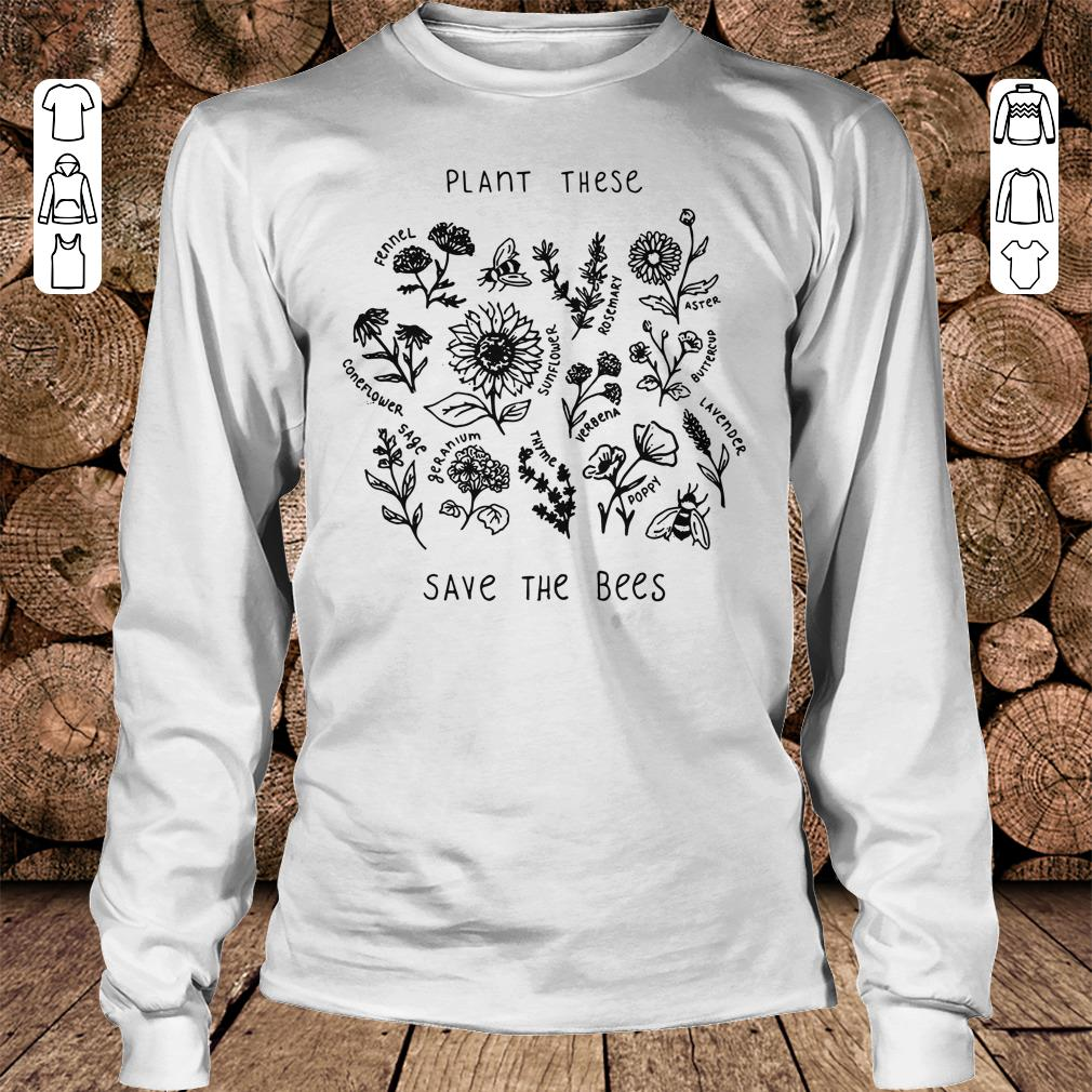 Awesome The bees Plant these save shirt longsleeve Longsleeve Tee Unisex