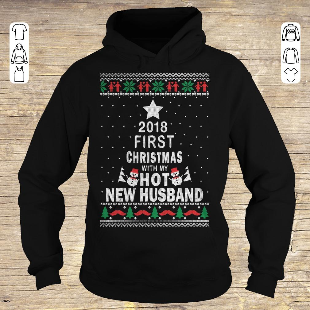 Funny 2018 first christmas with my hot new husband Hoodie