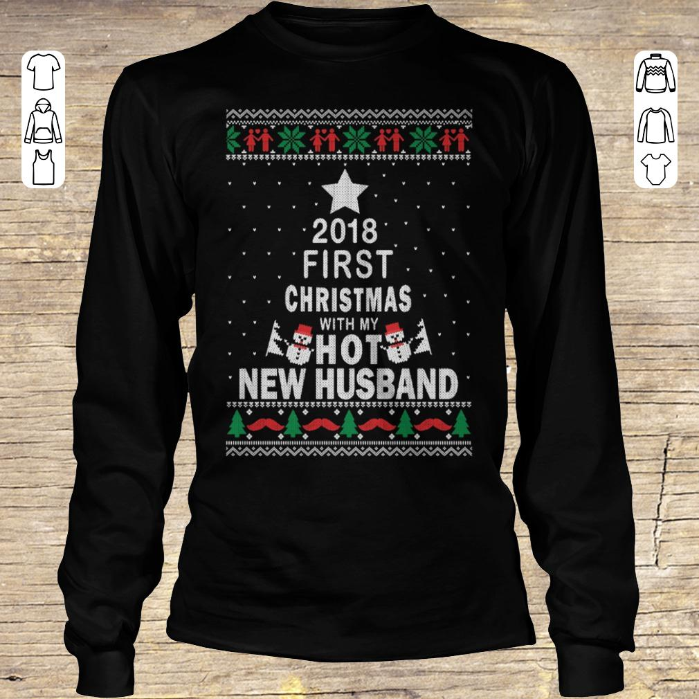 Funny 2018 first christmas with my hot new husband Longsleeve Tee Unisex