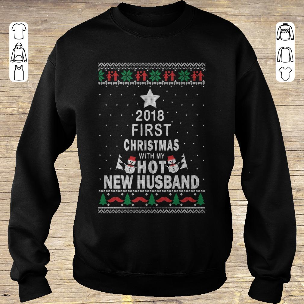 Funny 2018 first christmas with my hot new husband