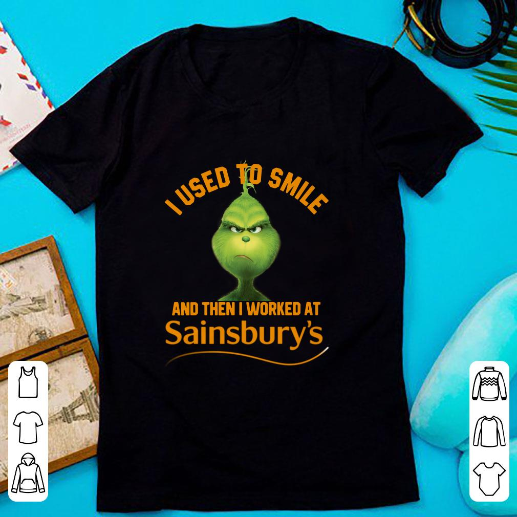 Top Grinch I used to smile and then I worked at Sainsbury's shirt