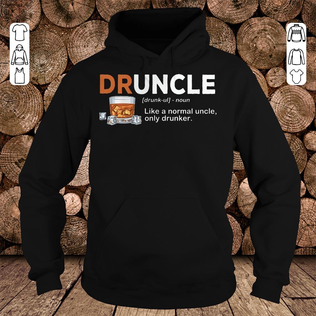 Original Druncle definition Shirt sweatshirt Hoodie