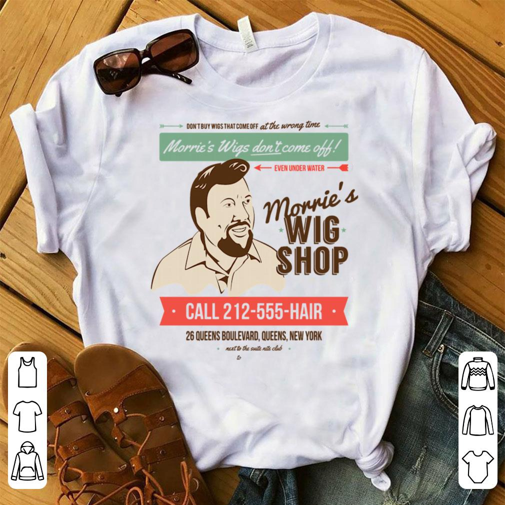 Morrie's Wigs Don't Come Off Even Under Water shirt