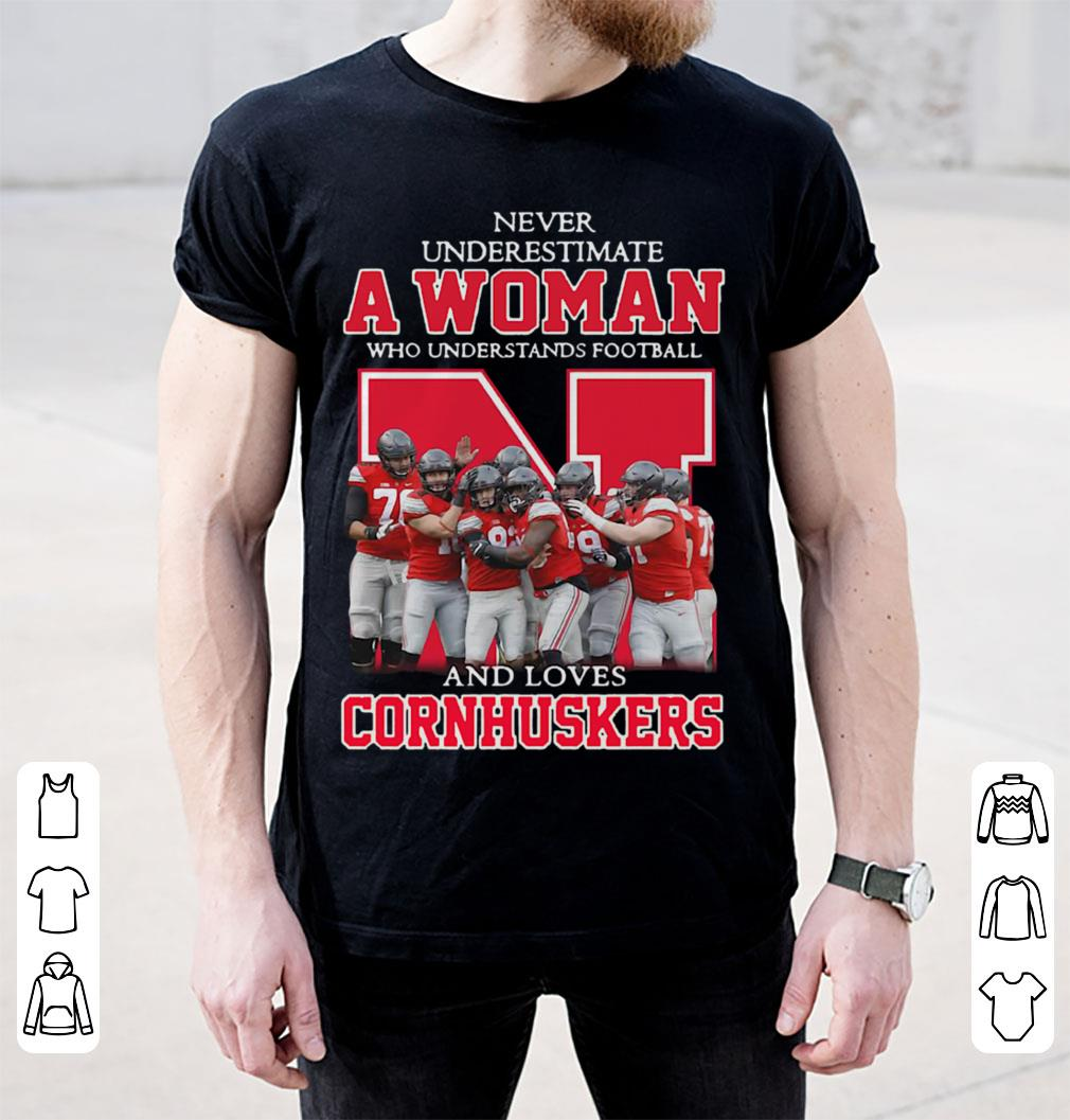 Never underestimate a woman who understands football and loves Cornhuskers Rugby shirt