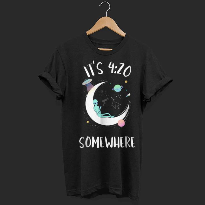 Alien It's 420 somewhere shirt