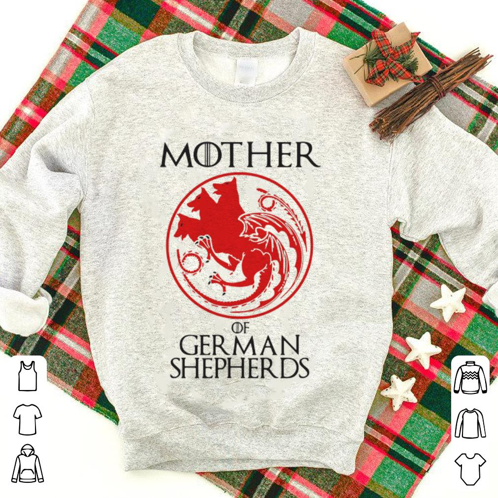 Mother Of German Shepherds Game of Thrones shirt