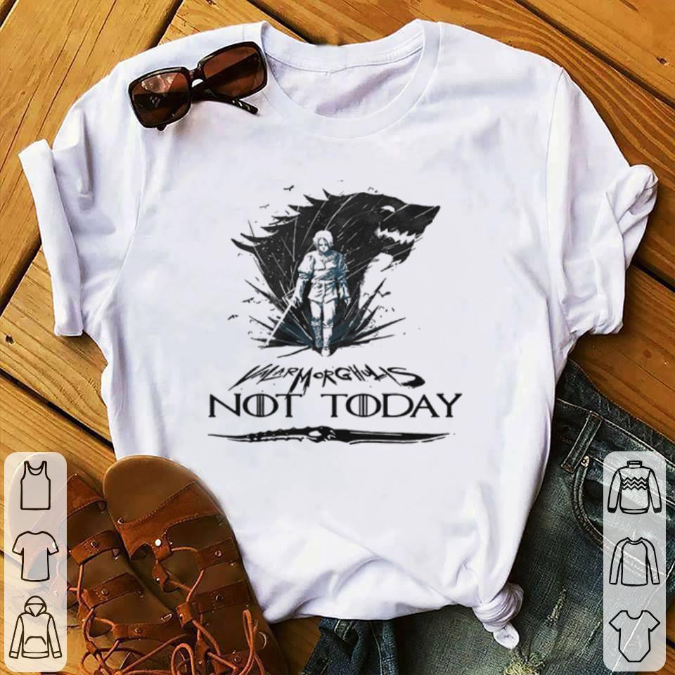 Awesome Arya Stark Valar Mor Ghulis Not today Game Of Thrones shirt