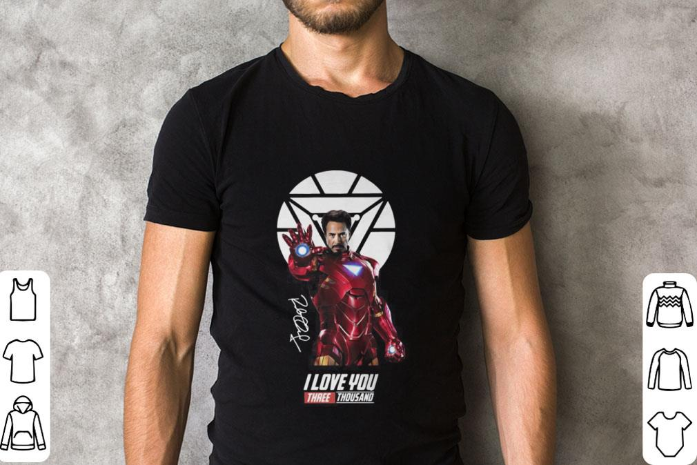 Awesome Iron Man Tony Stark I Love You Three Thousand Signature shirt