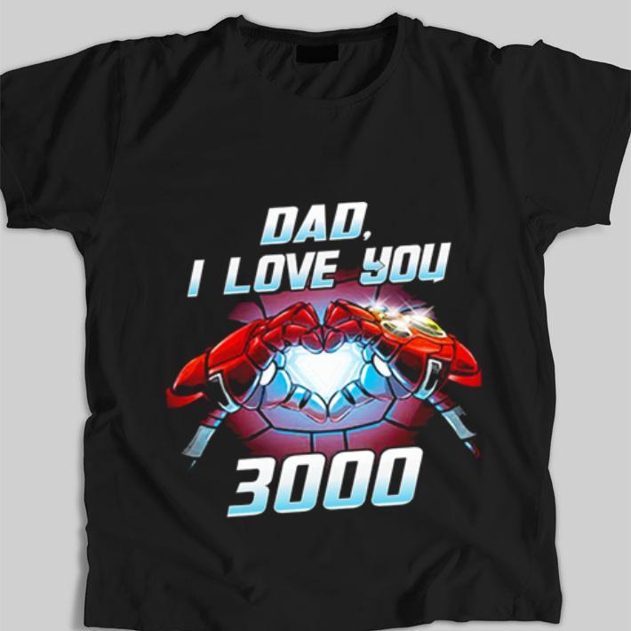 Awesome Iron Man dad i love you 3000 Avengers Endgame shirt