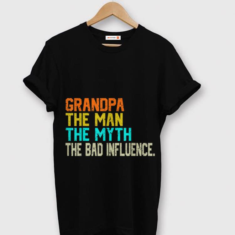 Hot Grandpa The Man The Myth The Bad Father S Day Shirt 1 2 1.jpg