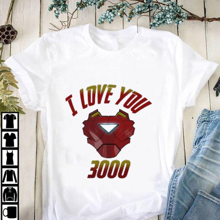 Nice I Love You 3000 Iron Man Avengers Endgame Tony Stark shirt