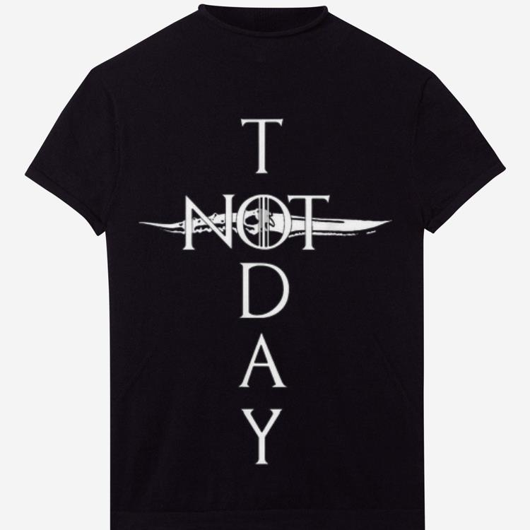 Official Christian Death Not Today Valyrian Steel Game Of Thrones Shirt