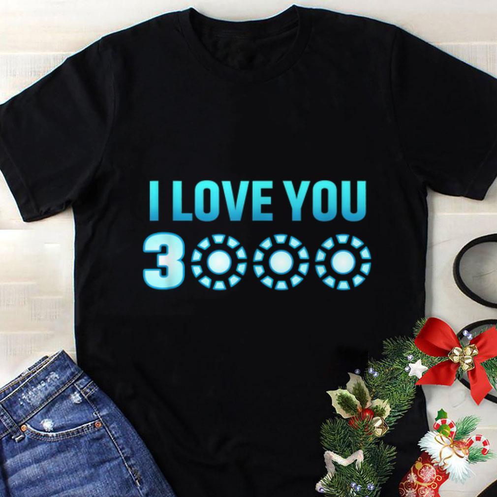 fbdfcc2d Original I Love You 3000 Arc reator Dad's Day Iron man shirt, hoodie ...