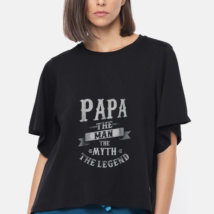 Original Papa The Men The Myth The Legend Daddy Day Shirt