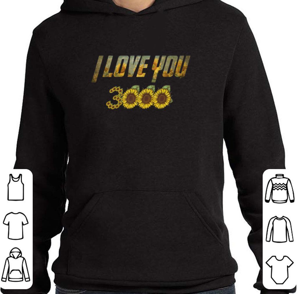 27b80c2a Premium Sunflowers I love you 3000 Iron man shirt, hoodie, sweater ...