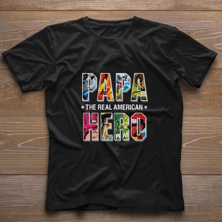 Awesome Superheroes Papa the real American Hero shirt