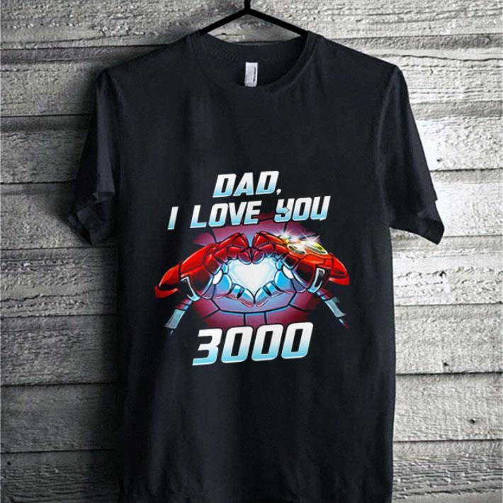 Original Iron Man dad i love you 3000 Avengers Endgame shirt