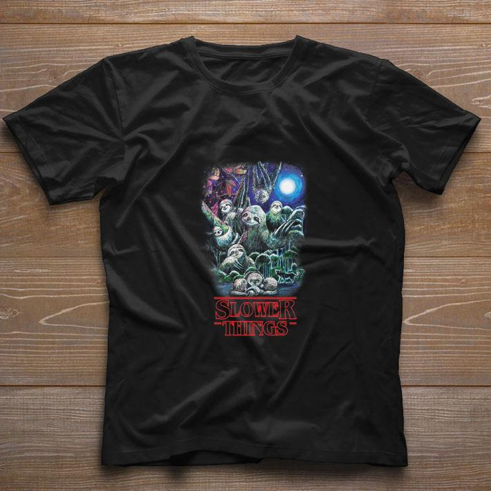 Premium Sloth Slower Things Stranger Things Season 3 shirt