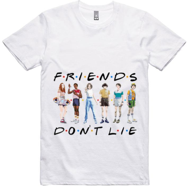Awesome Friends don't lie Stranger Things shirt