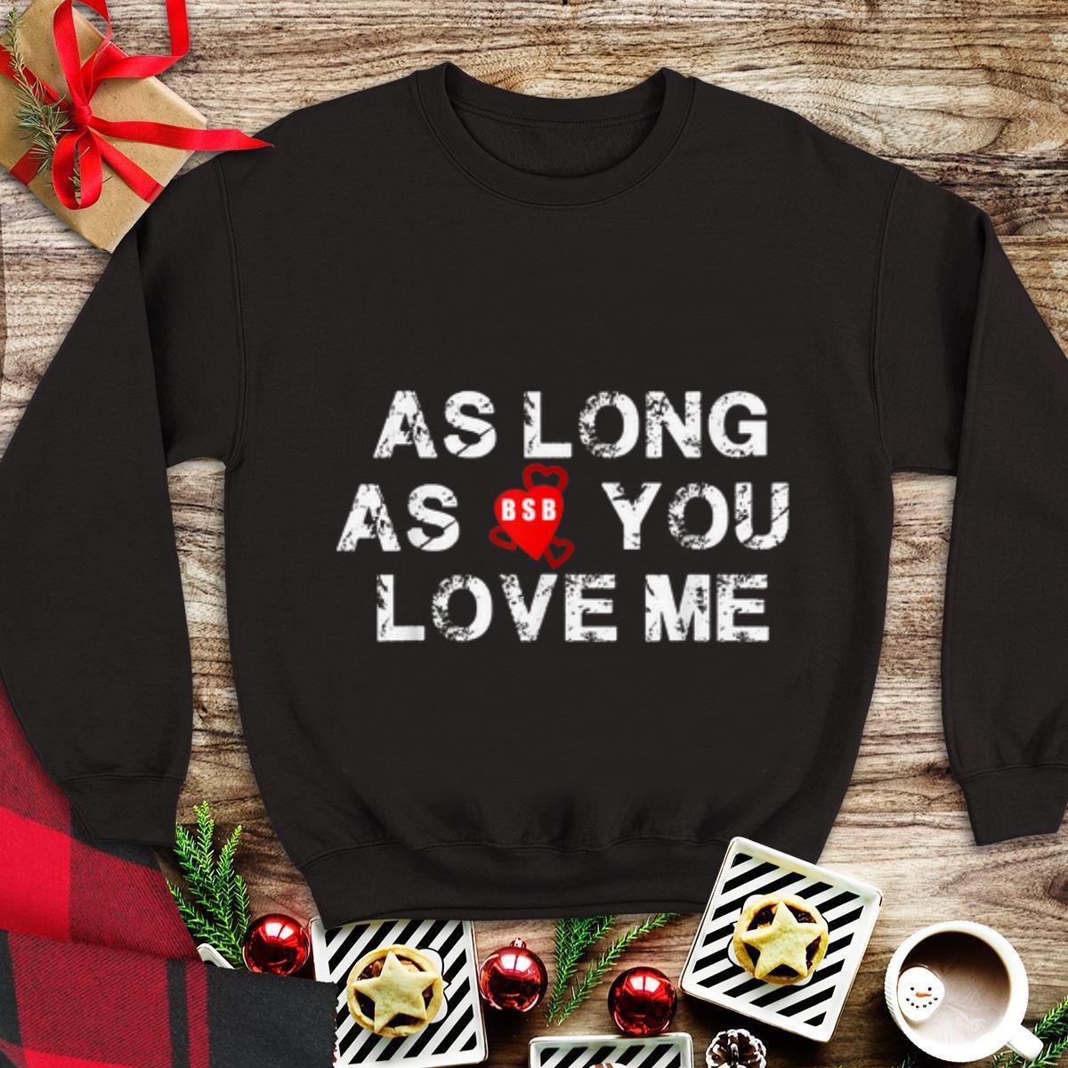 Backstreet Boys Christmas Sweater.Official Backstreet Boys Back Again As Long As You Love Me Shirt