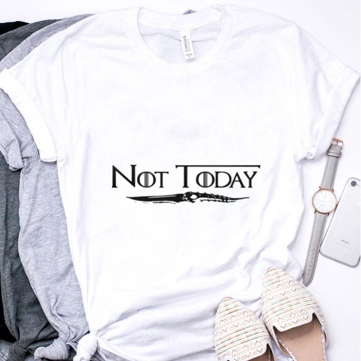 Official Catspaw Blade Not today Game Of Thrones shirt