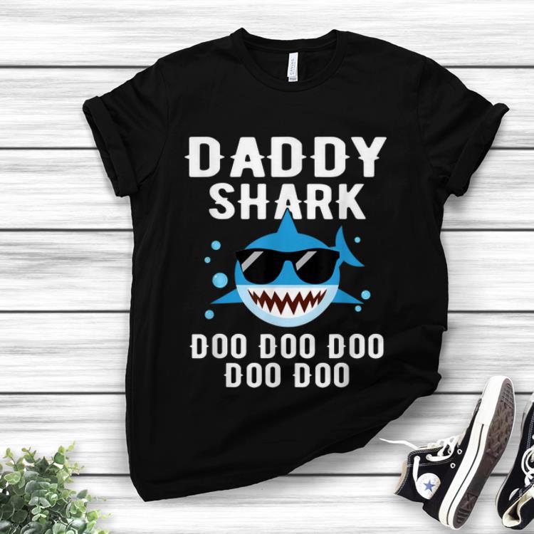 Top Daddy Shark With Sunglass Doo Doo Doo shirt