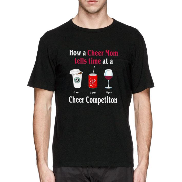 Top How a cheer mom tells time at a cheer competiton shirt