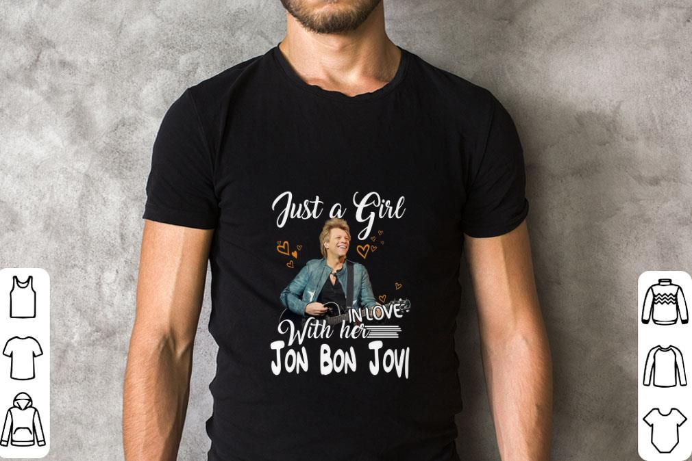 Top Just a girl with her in love Jon Bon Jovi shirt
