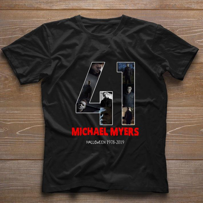Awesome 41 Years Of Michael Myers 1978 2019 Halloween Shirt 1 1.jpg