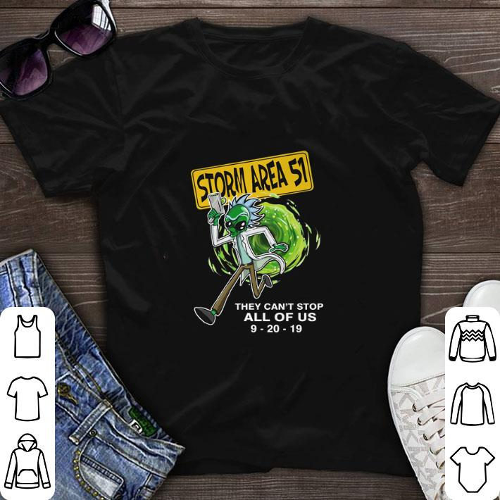 Hot Rick Alien Storm Area 51 they can't stop all of us 9-20-19 shirt