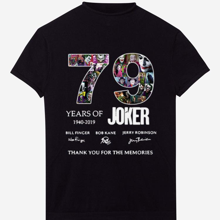 Premium 79 Years Of Joker Thank You For The Memories Signature shirt