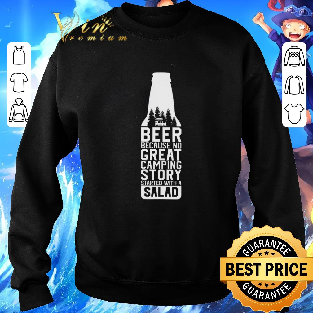 Top Beer because no great camping story started with a salad shirt