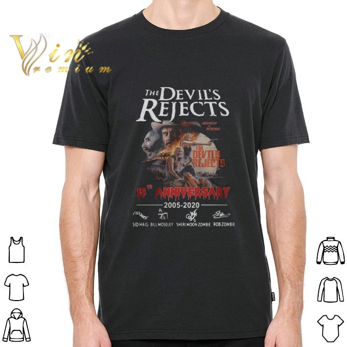 Top The Devil's Rejects 15th anniversary 2005-2020 signatures shirt